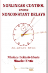 Nonlinear Control Under Nonconstant Delays
